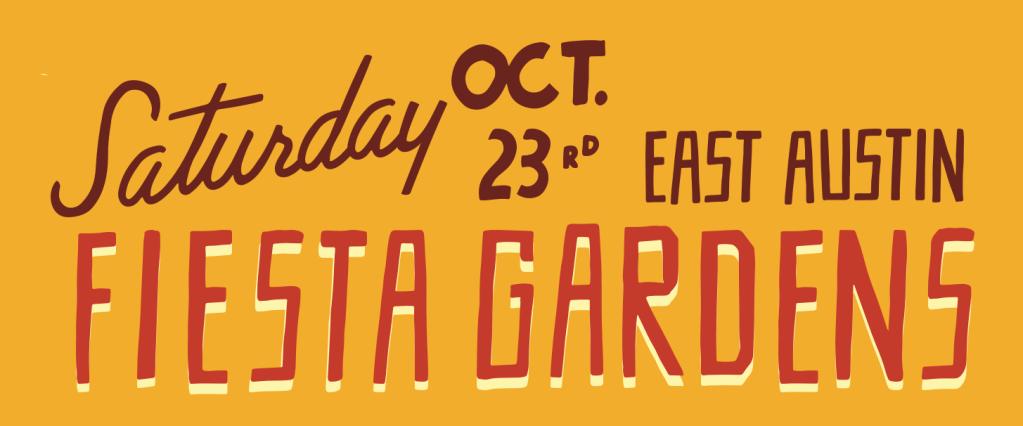 Saturday, October 23. Fiesta Gardens. East Austin.